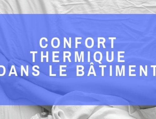 Confort thermique dans les bâtiments