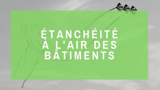 Ecozimut - Fiche technique - Étanchéité à l'air des bâtiments