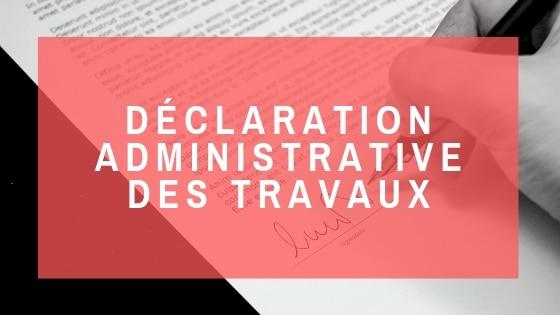 Ecozimut - Fiche technique - Déclaration administrative de travaux