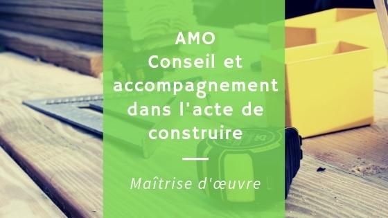 Conseil et accompagnement dans l'acte de construire – AMO