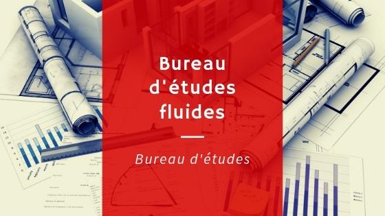Bureau d'études fluides