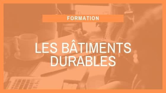 Formation SCOP Ecozimut -Les batiments durables
