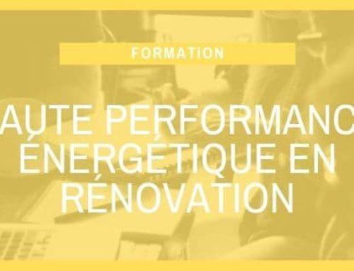 Haute performance énergétique en rénovation