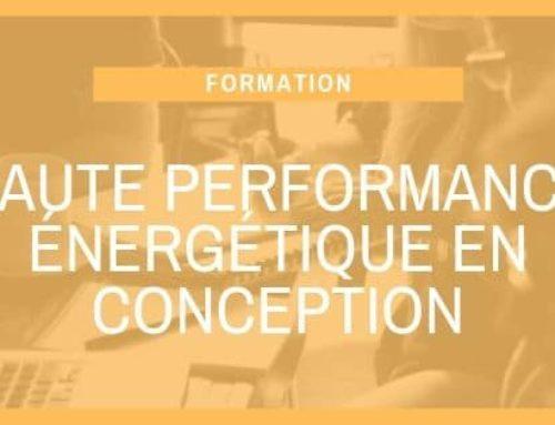 Haute performance énergétique en conception
