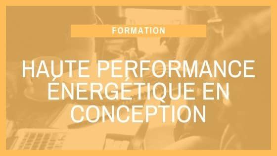 Formation SCOP Ecozimut - La haute performance énergétique en conception