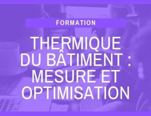Thermique du bâtiment : mesure et optimisation
