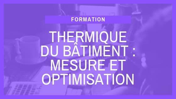Formation SCOP Ecozimut - La thermique du bâtiment
