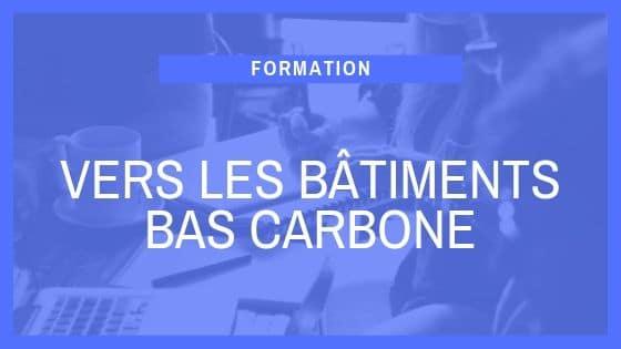 Formation SCOP Ecozimut - Vers les batiments bas carbone