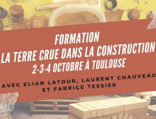 Nouvelle session formation «La terre crue dans la construction» du 2 au 4 octobre 2019 à Toulouse